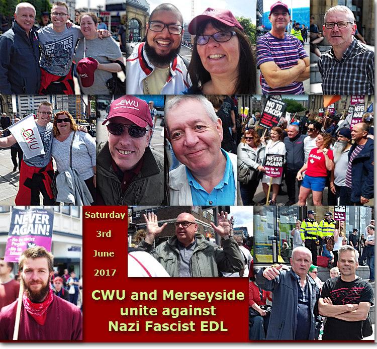 Pic: The Day CWU and Merseyside unite against the EDL